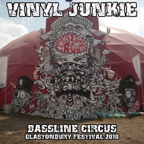 VINYL JUNKIE - Glastonbury Festival 2010 - FREE DOWNLOAD