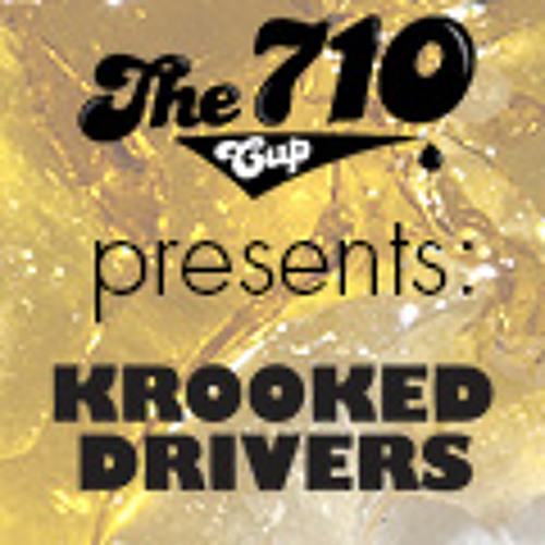Krooked Drivers 710 Cup Mixtape