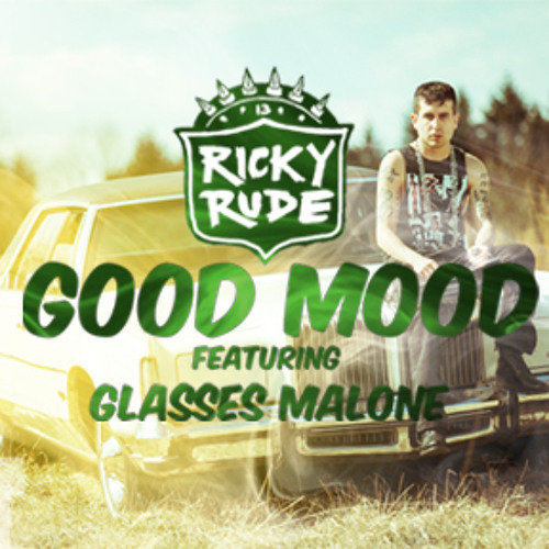 """RICKY RUDE feat. GLASSES MALONE - """"Good Mood"""""""