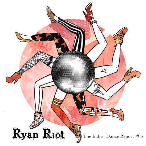 The Indie-Dance Report #5