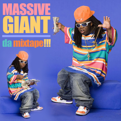 Massive GIANT da mixtape!!! [FREE DOWNLOAD]