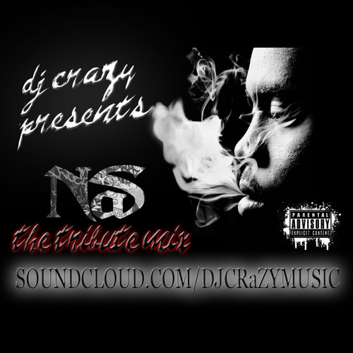 DJ CRAZY NAS TRIBUTE MIX 4-29-13