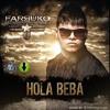 Hola Beba - Farruko - Ema Dj Ya tu Sabes - 2013