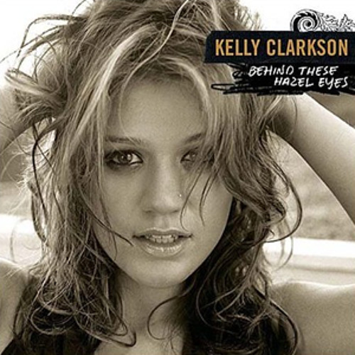 Remember - Kelly Clarkson - Behind These Hazel Eyes (Ander Standing Nervous Mix)