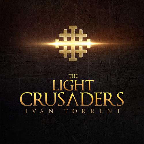 "Ivan Torrent - ""The Light Crusaders"""