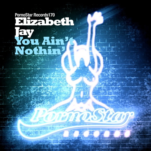 Elizabeth Jay - You Ain't Nothing ( Out now on Beatport )