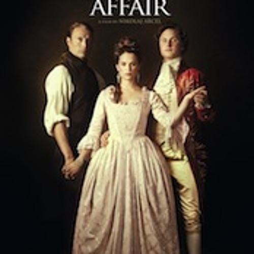 A Royal Affair - Execution - Gabriel Yared, Cyrille Aufort