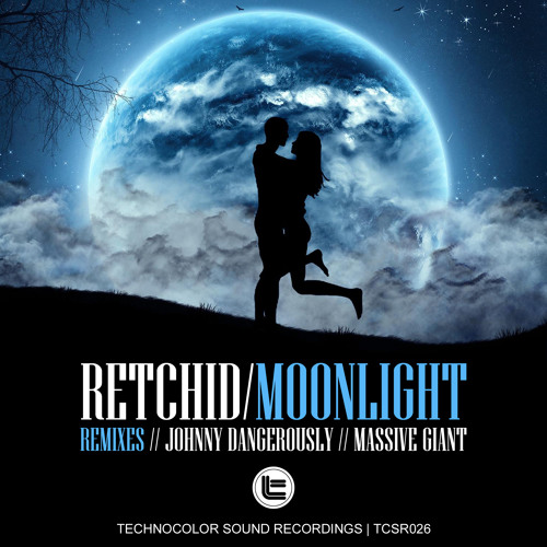 Retchid - MoonLight (Massive GIANT RemiX)