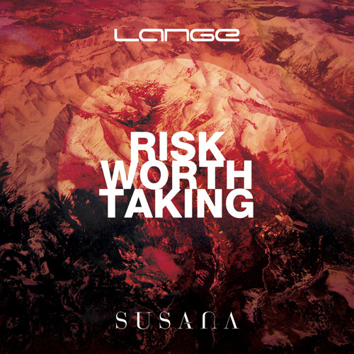 Lange & Susana - Risk Worth Taking (Original Mix) [Preview]