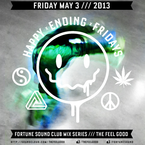 The Feel Good Happy Ending Fridays Exclusive Mix