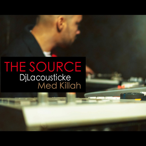 Intro The source Dj Lacousticke  Med Killah - new album THE SOURCE