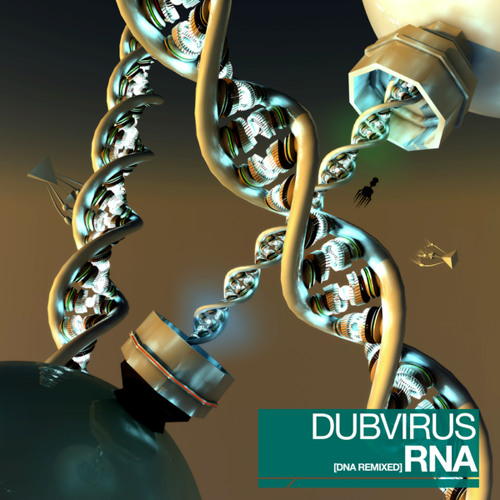 6. Dubvirus - DNA (ill-esha Remix)