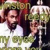 Winston Reedy - My eyes adore you