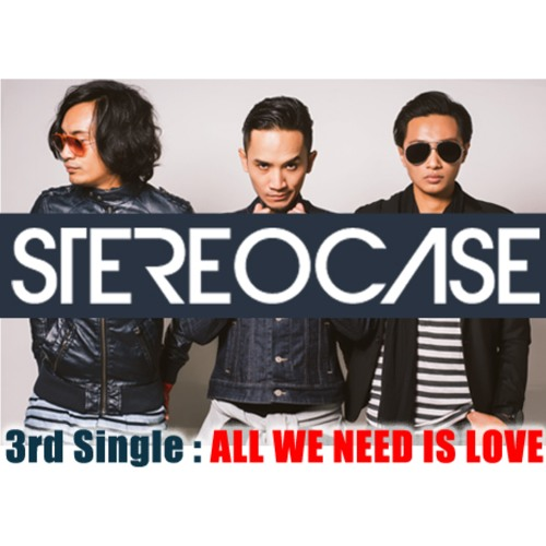 Stereocase - All We Need Is Love (New Single)