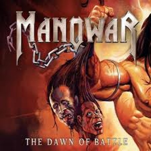 Manowar - The Dawn of Battle