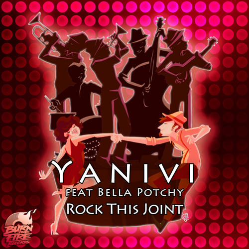 Yanivi Ft Bella Potchy - Rock This Joint