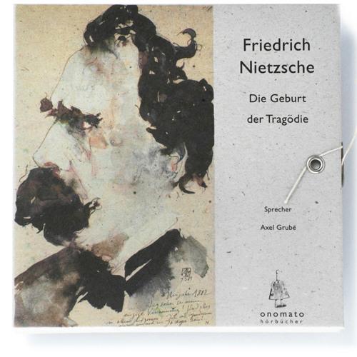 Nietzsche - Geburt der Tragödie (Volltextlesung)
