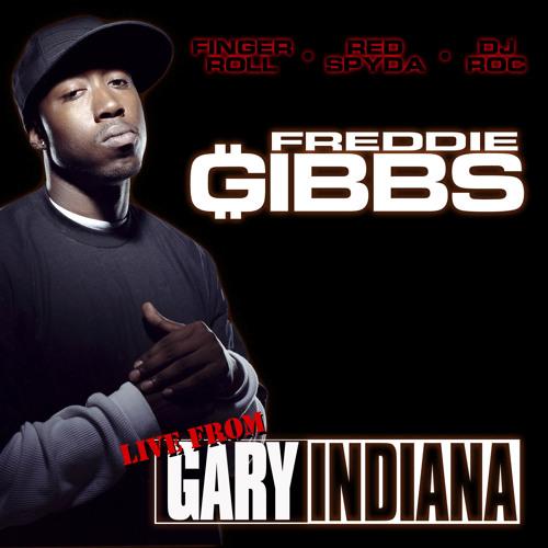 Freddie Gibbs - The Girls Love It