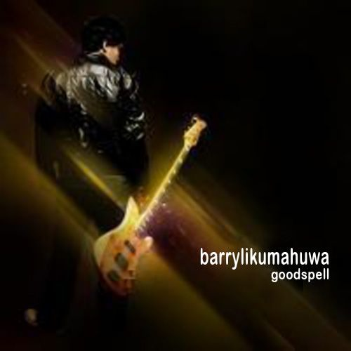 Barry Likumahuwa - Goodspell
