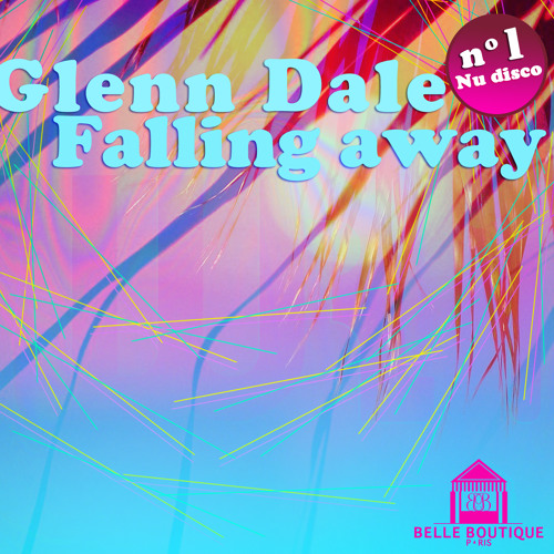 Glenn Dale - Falling Away (Nu-Disco) (Extended Mix)