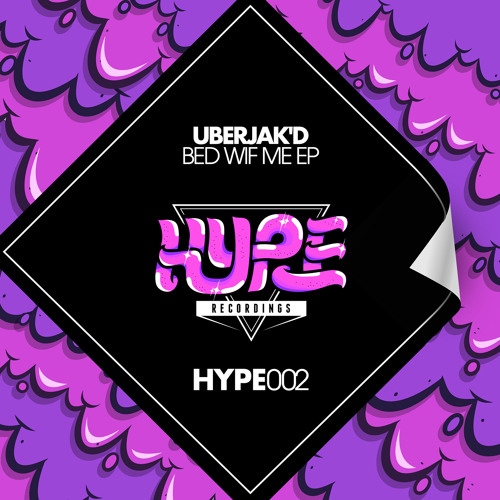 Uberjak'd - Bed Wif Me (Original Mix) [Out Now]