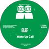 Elef - Wake Up Call (LT030, Side A) (Snippet) mp3