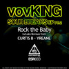 VovKING - Rock The Baby (Yreane Remix) OUT NOW