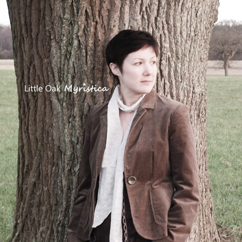 Myristica - Captivated - from Little Oak