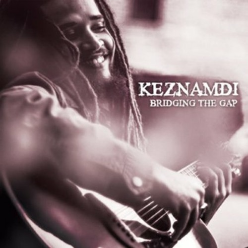 Keznamdi - My Love For You feat. Chronixx [2013 - Bridging the Gap EP]