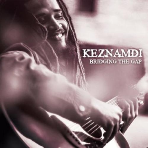 Keznamdi - My Love For You feat. Chronixx [2013 - Bridging the Gap EP]
