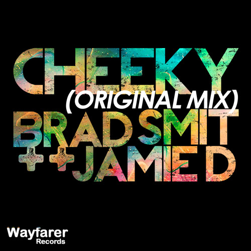 Cheeky - Brad Smit & Jamie D (Original Mix)