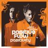 Positivity ft Donna Gardier
