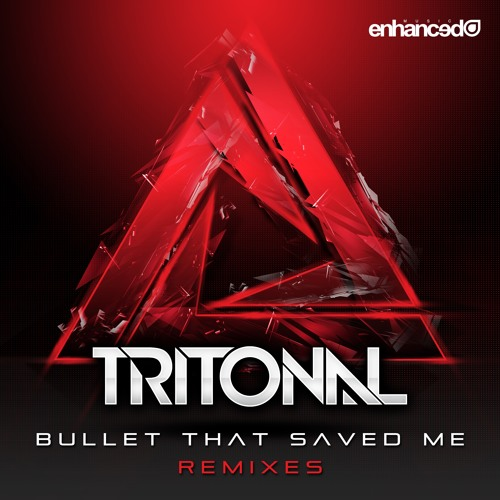 Enhanced157R : Tritonal feat. Underdown - Bullet That Saved Me (Festival Mix)
