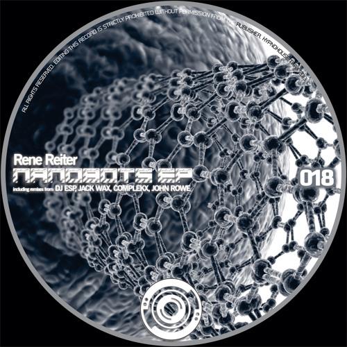 HHT18 : Rene Reiter - Nanobots (John Rowe's Turbo Fix )
