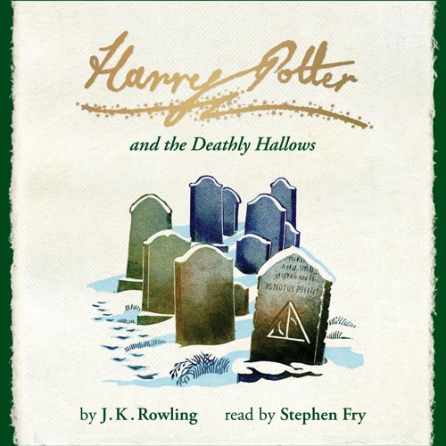 Harry Potter and the Deathly Hallows (Book 7 of 7 ...