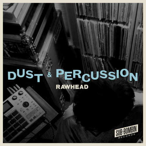 Rawhead - Dust & Percussion