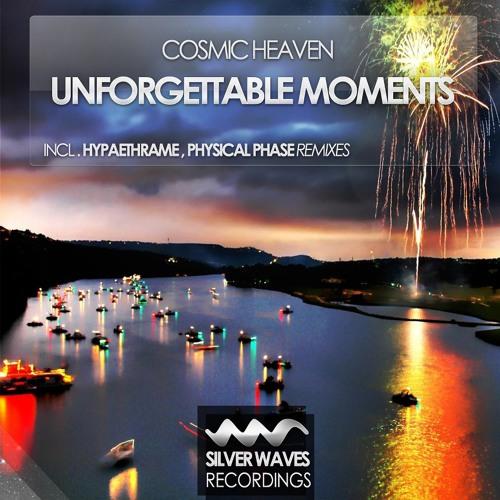Cosmic Heaven - Unforgettable Moments (Original Mix)