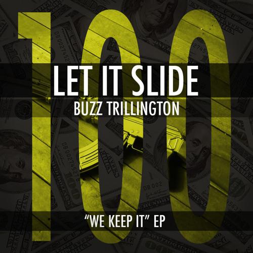 Buzz Trillington - Let It Slide
