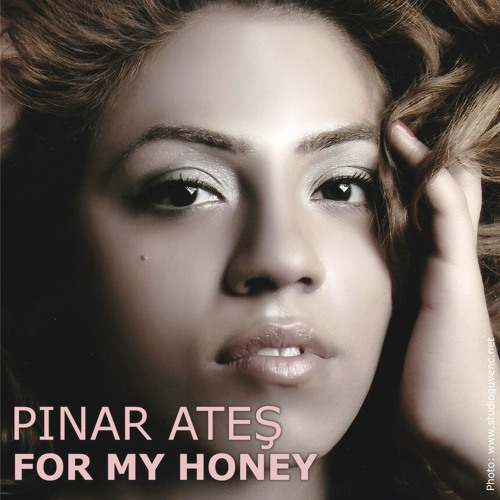 For My Honey (feat Pinar Ates)