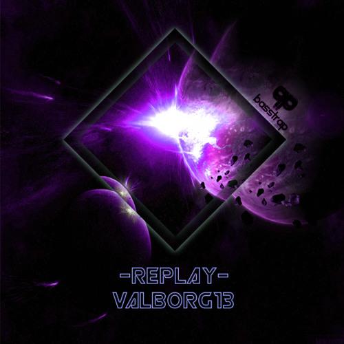Replay - Valborg 13 (Radio Edit)