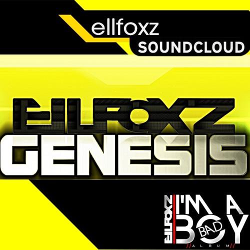 EllFoxz  - Genesis (OriginalMix)