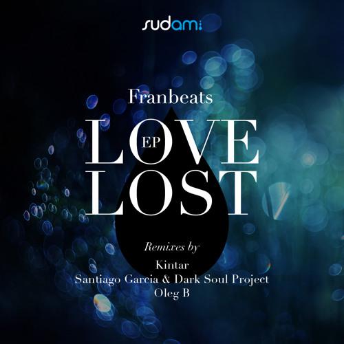 Franbeats - Love Lost (Kintar  Remix)