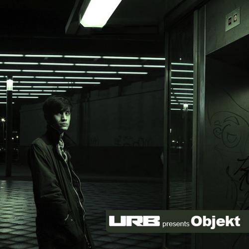 URB Presents: Objekt