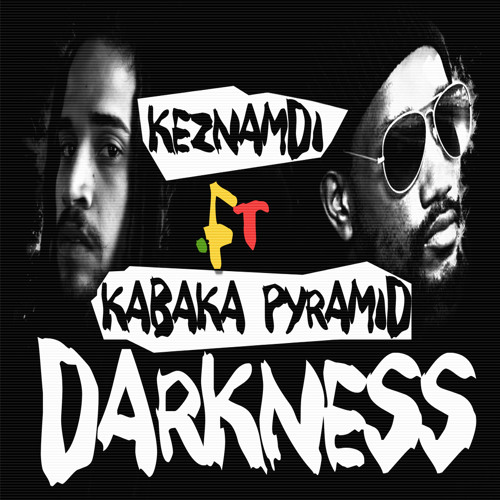 Keznamdi ft Kabaka Pyramid - Darkness