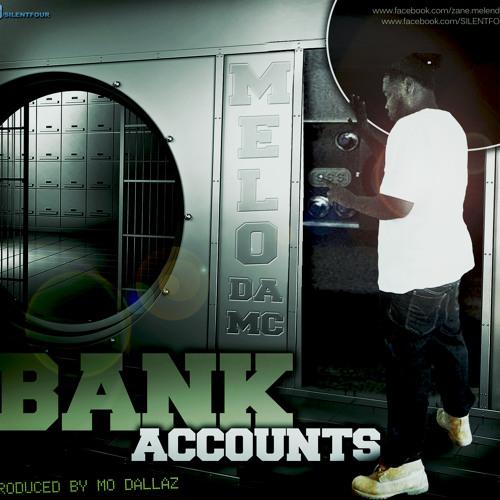 Bank Accounts (Produced By Mo Dallaz) **FREE DOWNLOAD**