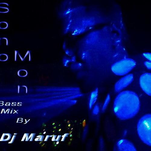 Sono Mon (Bass mix) by Dj Maruf