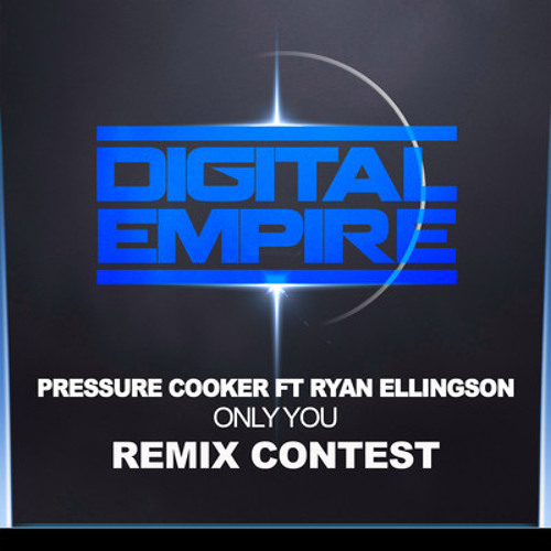 Pressure Cooker - Only You (GregCookeMusic Remix)