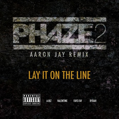 Phaze 2 - Lay It On The Line (Aaron Jay Remix) SAMPLE