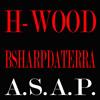 H-WOOD ASAP FREESTYLE FT BSHARP