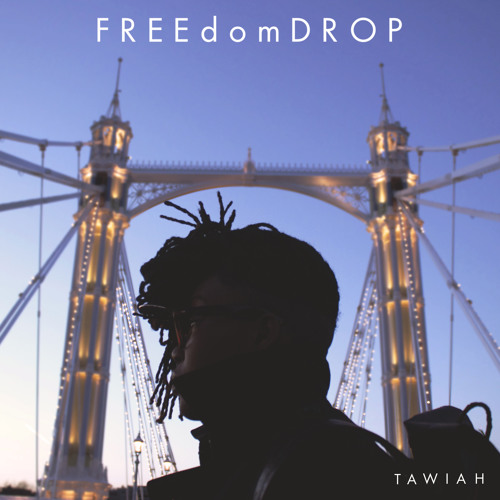 FREEdomDROP - Tawiah